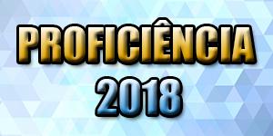 PROFICIÊNCIA 2018