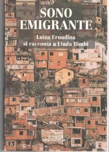 Linda Bimbi Sono emigrante